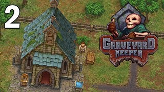Improving Our Church - Graveyard Keeper Gameplay - Part 2