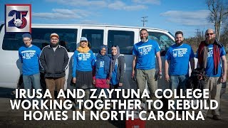 NC Home Building with Zaytuna College  - DRT - Islamic Relief USA