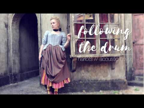 Harlots // Following the Drum (Cover)