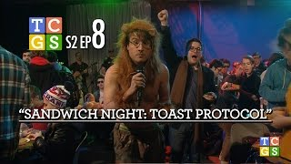 TCGS S2E8 - Sandwich Night: Toast Protocol