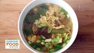 15-Minute Egg Drop Soup - Everyday Food with Sarah Carey