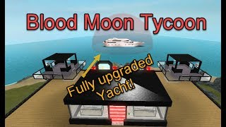 Roblox Blood Moon Tycoon: Fully Upgraded Yacht!