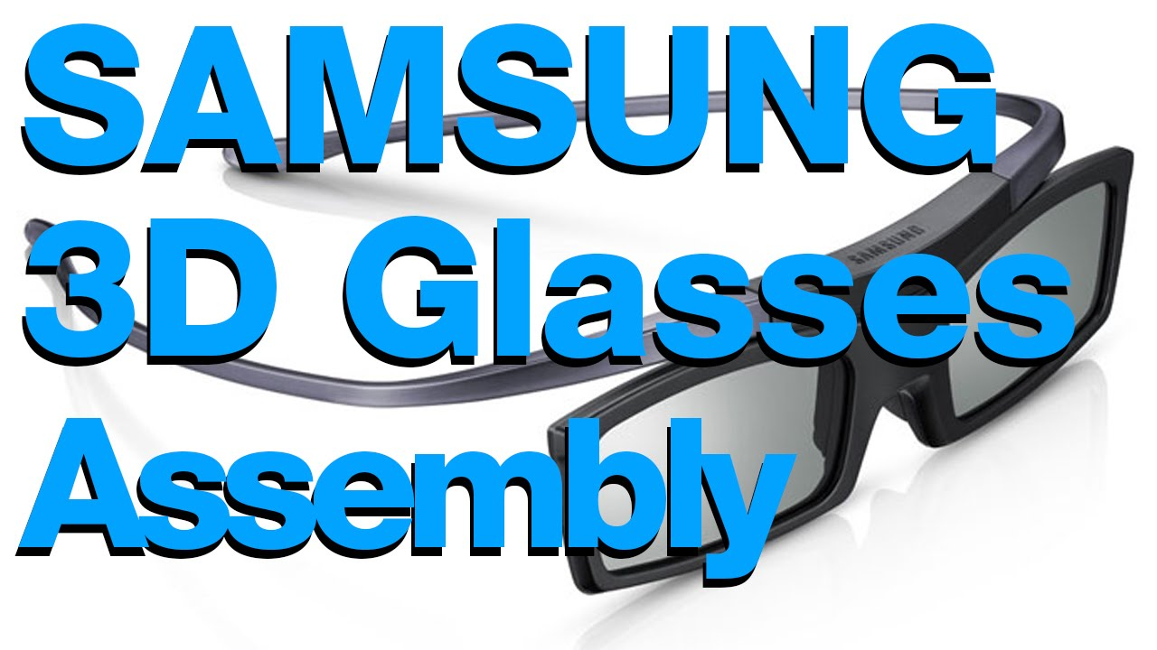 994b75dd4 Samsung 3D Glasses Manual guide how they work and SetUp for 3D tv ...