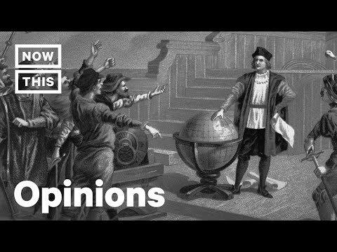Why Christopher Columbus Day Should Not Be Celebrated | Opinions | NowThis