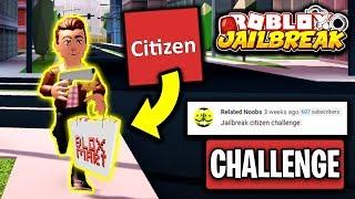 Jailbreak CITIZENS TEAM Gamemode Challenge (IMPOSSIBLE) | Roblox Jailbreak