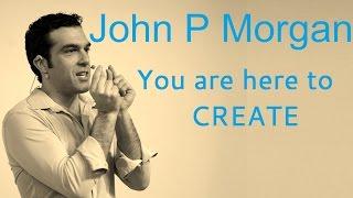 جون بي مورغان | كنت هنا لإنشاء | داخل الاتفاقية 2016