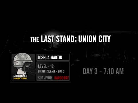 The Last Stand: Union City Hardcore speedrun [IGT: Day 3 - 7:10AM] #1