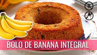 BOLO INTEGRAL DE BANANA COM AVEIA FOFINHO