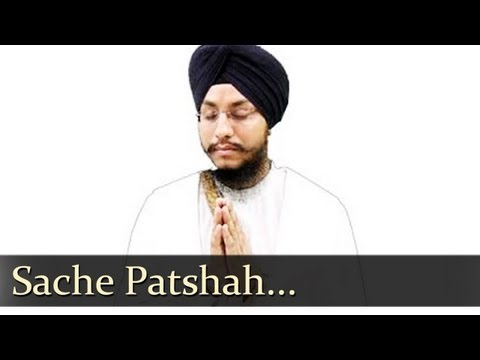 Sache Patshah (BHAI AMARJIT SINGH JI PATIALE WALE)