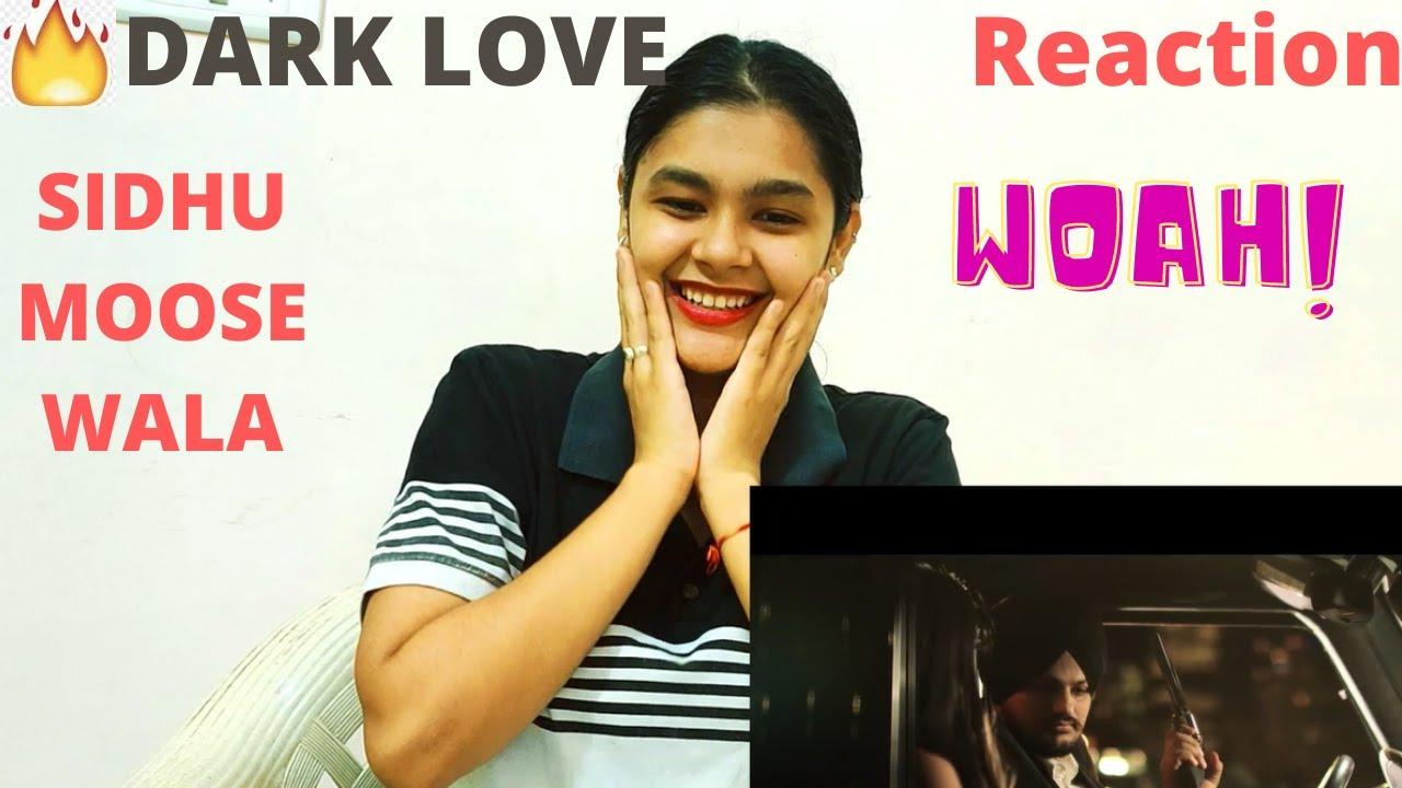 Download #darklovereaction #sidhumoosewala Dark Love    Sidhu Moosewala   Reaction  Latest Punjabi Songs 2020