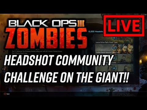 HEADSHOT COMMUNITY CHALLENGE ON THE GIANT LIVE!! (Call Of Duty Black Ops 3)
