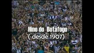 HINO DO BOTAFOGO (DESDE 1907)