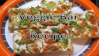 Veggie Bar Recipe (pinterest)