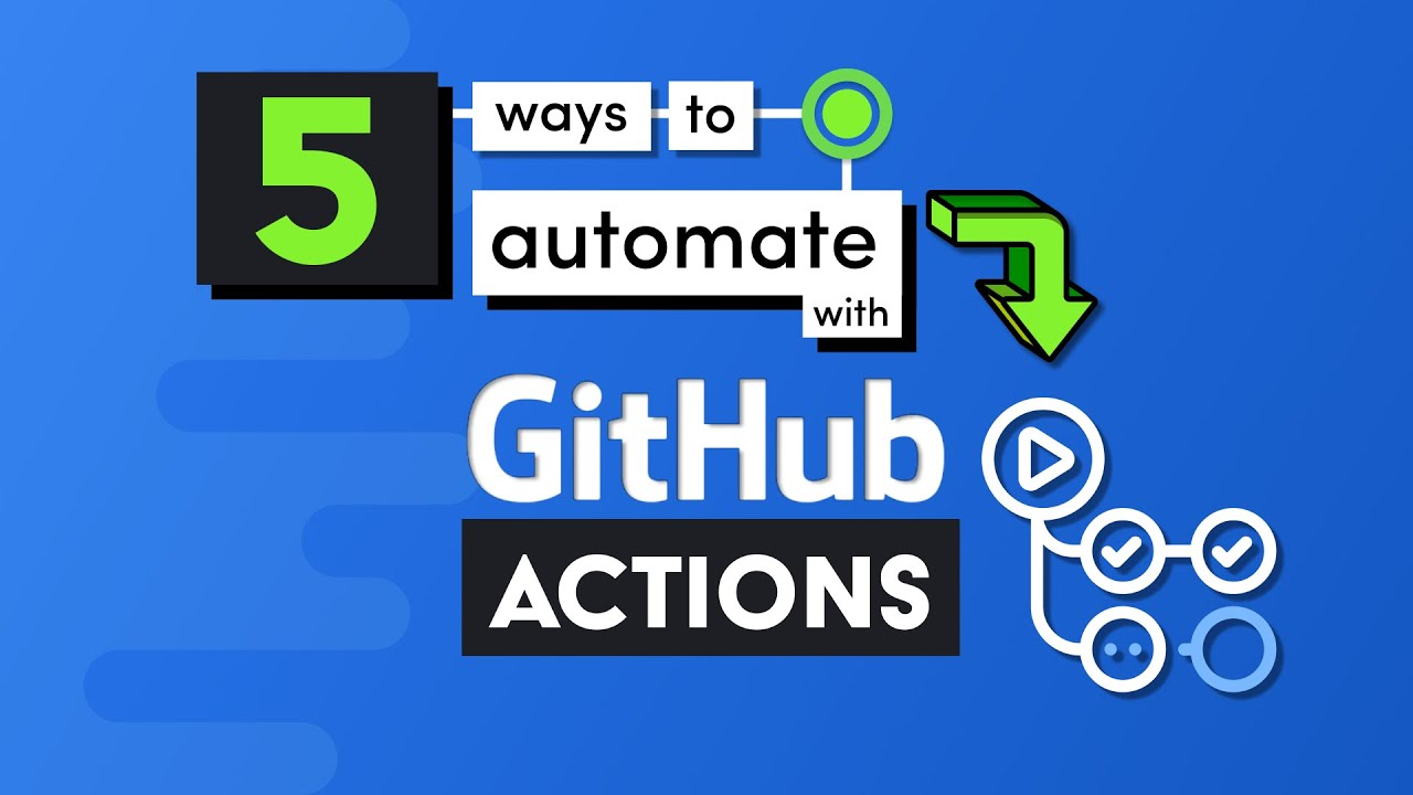 5 Ways To Devops Ify Your App Github Actions Tutorial Youtube