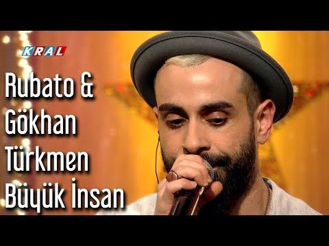 Rubato & Gökhan Türkmen - Büyük İnsan