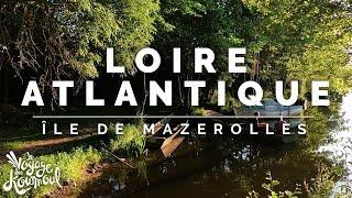 LOIRE-ALTANTIQUE - Île de Mazerolles | Ethiliel Gautier & Tom McQuell [4K]
