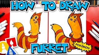 How To Draw Furret Pokemon