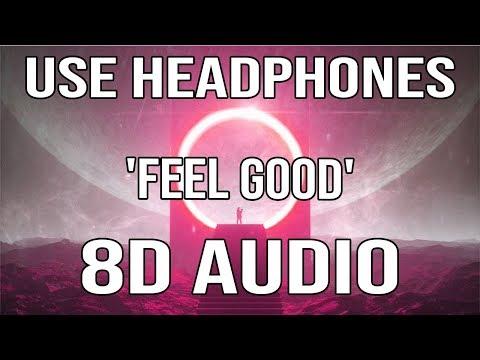 Illenium X Gryffin - Feel Good (ft. Daya) (8D Audio)