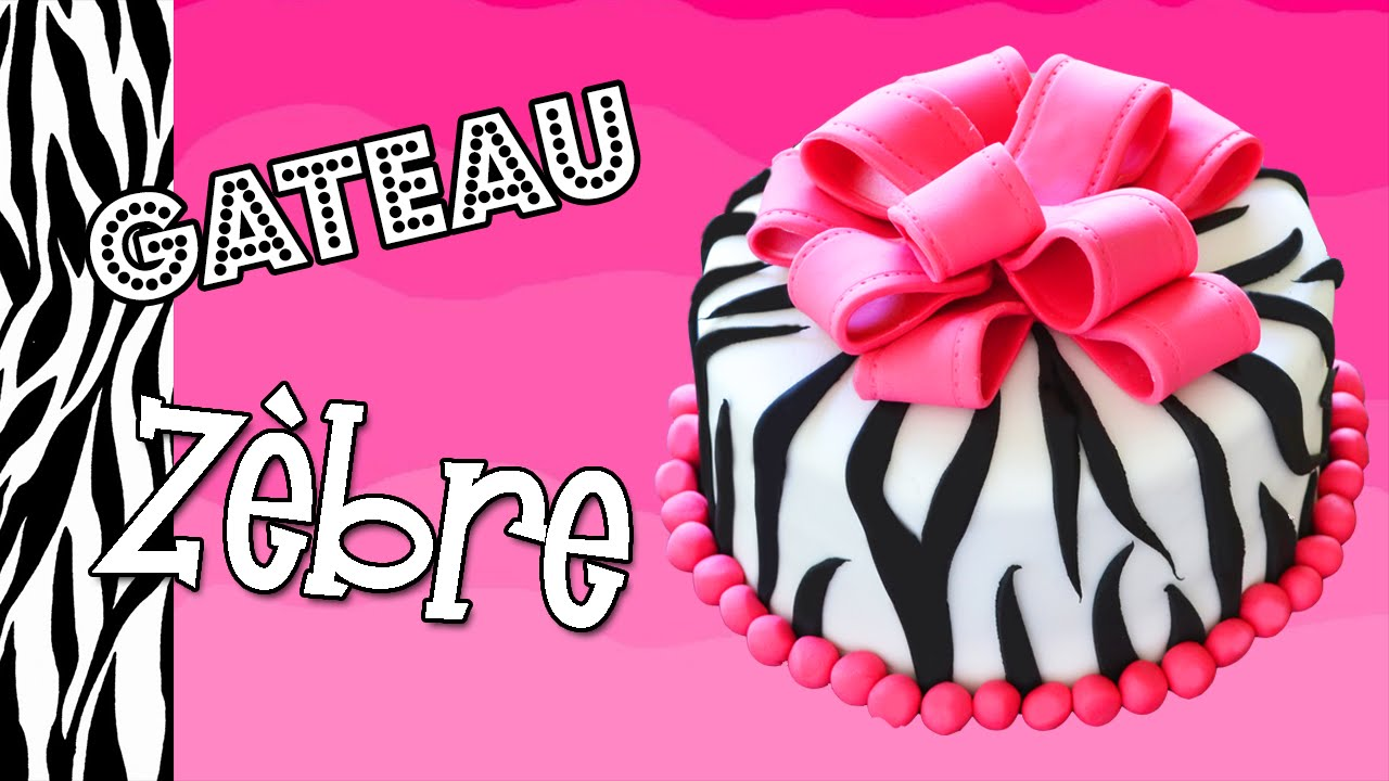 Gateau Zebre Zebra Cake Cake Design Youtube