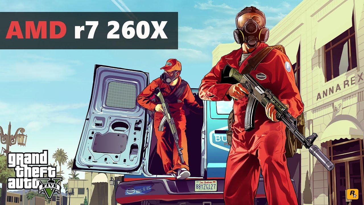 GTA 5 R7-260X GAMEPLAY+BENCHMARKS