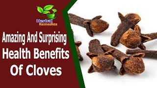 Health News|Amazing And Surprising Health Benefits Of Cloves |Health Tips