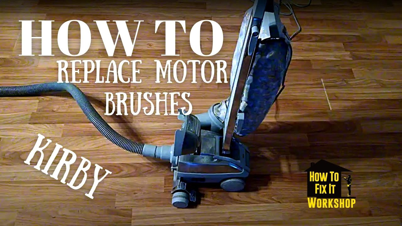 kirby motor brush replacement how to fix [ 1280 x 720 Pixel ]