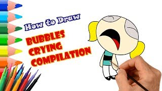 Bubbles Crying Compilation | Powerpuff Girls Color Swap | Draw for Children