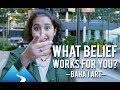 What Belief Works for You? (Baha'i Art)