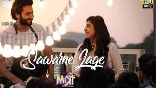 Sawarne Lage -mitron new video 22-8-2018 SONG