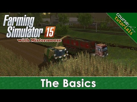 FS15 - CoursePlay Tutorials - The Basics and Grain Transfer