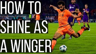 How To Stand Out As A Winger In Football