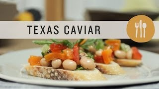 Superfoods - Texas Caviar Recipe