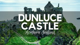 Bushmills - Dunluce Castle - Causeway Coast - County Antrim - Northern Ireland - WalkNI - NI