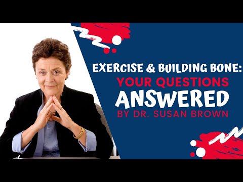 Dr. Susan Brown Live Q&A Chat on Exercise & Building Bone