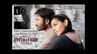 Cover images Naetru Aval Irundhal Cover - Inaz Mohan