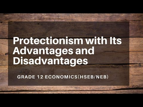 protectionism-with-its-advantages-and-disadvantages-in-nepali-||-grade-12-||-economics