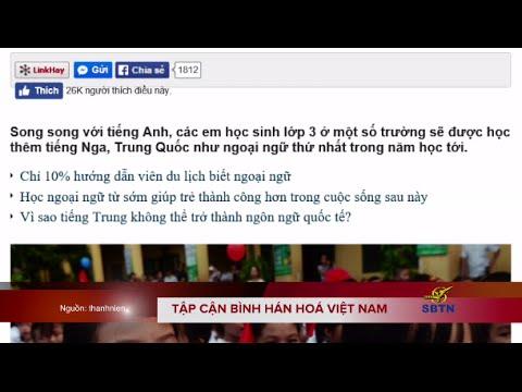 Tập Cận Bình hán hoá Việt Nam?