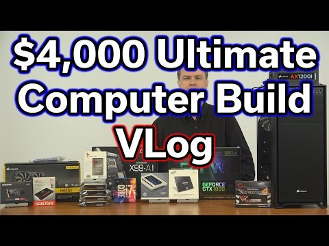 """$4,000 Ultimate Computer Build - Part 2 - """"Why"""" VLog"""
