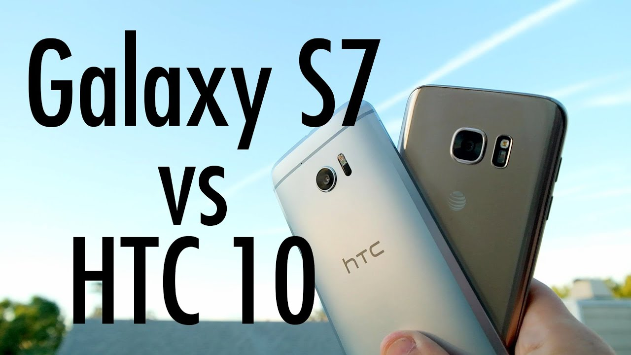 HTC 10 and Samsung Galaxy S7 - Comparison