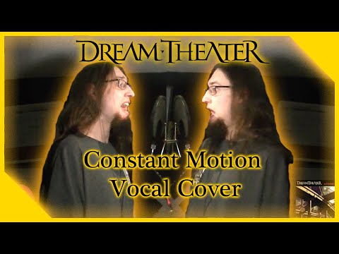 Dream Theater - Constant Motion (Vocal Cover)