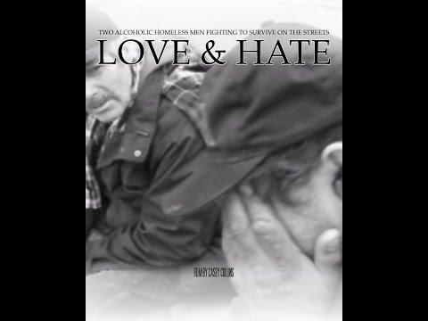 love-&-hate-(-al-&-mark-two-alcoholic-homeless-men)-2015