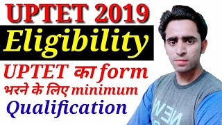 Eligibility for UPTET 2019। UPTET Eligibility criteria 2019। qualification। UPTET Preparation 2019