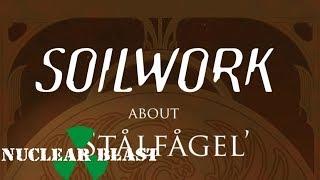 SOILWORK - Stålfågel (OFFICIAL TRAILER #3)