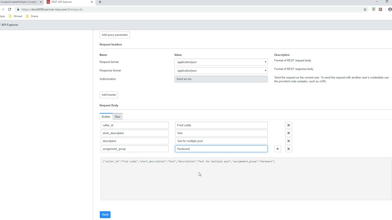 Servicenow Scripted REST API Multiple Post
