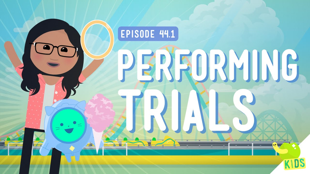 Designing a Trial: Crash Course Kids #44.1