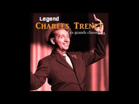 Charles Trénet - Mes jeunes années
