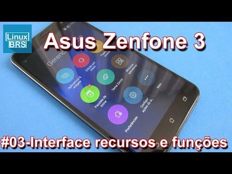 Asus Zenfone 3 - Interface ZENUI (recursos e funções)