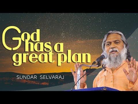 Sundar Selvaraj Sadhu March 14, 2018 : God Has A Great Plan   Bro. Sadhu Sundar Selvaraj