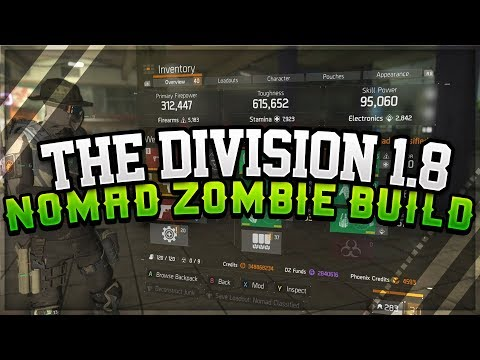 The Division 1.8 Classified Nomad Zombie Build In Depth | Never Die Again