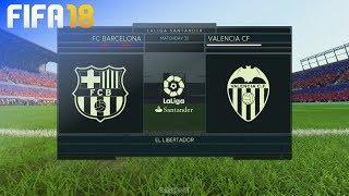 FIFA 18 - FC Barcelona vs. Valencia CF @ El Libertador